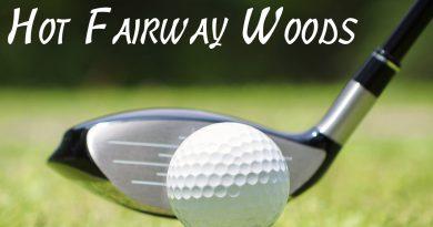 Hot Fairway Woods